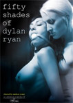 Fifty Shades of Dylan Ryan