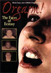 Orgasm - the faces of ecstasy